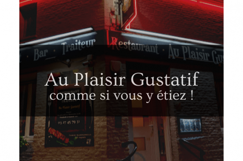 Gwen communication - Visite virtuelle - Restaurant Au Plaisir Gustatif - Louvignies-Quesnoy - 59
